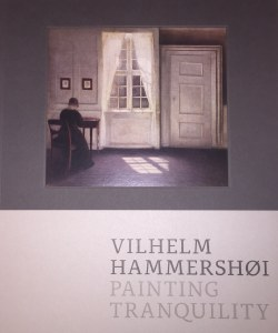 Vilhelm Hammershøi: Painting Tranquility catalogue cover