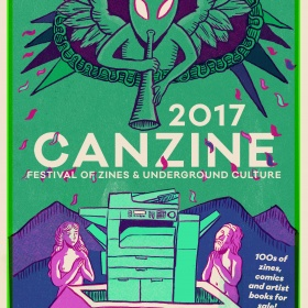 poster for the 2017 edition of Canzine Festival of Zines and Undergorund Culture