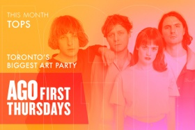 AGO First Thursdays - Toronto's Biggest Art Party - This Month TOPS