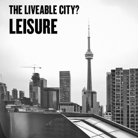 The Liveable City? Leisure