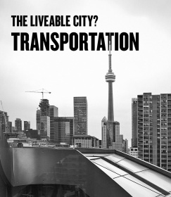The Liveable City? Transportation