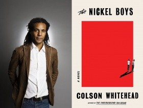 Photo of Colson Whitehead and book cover for The Nickel Boys
