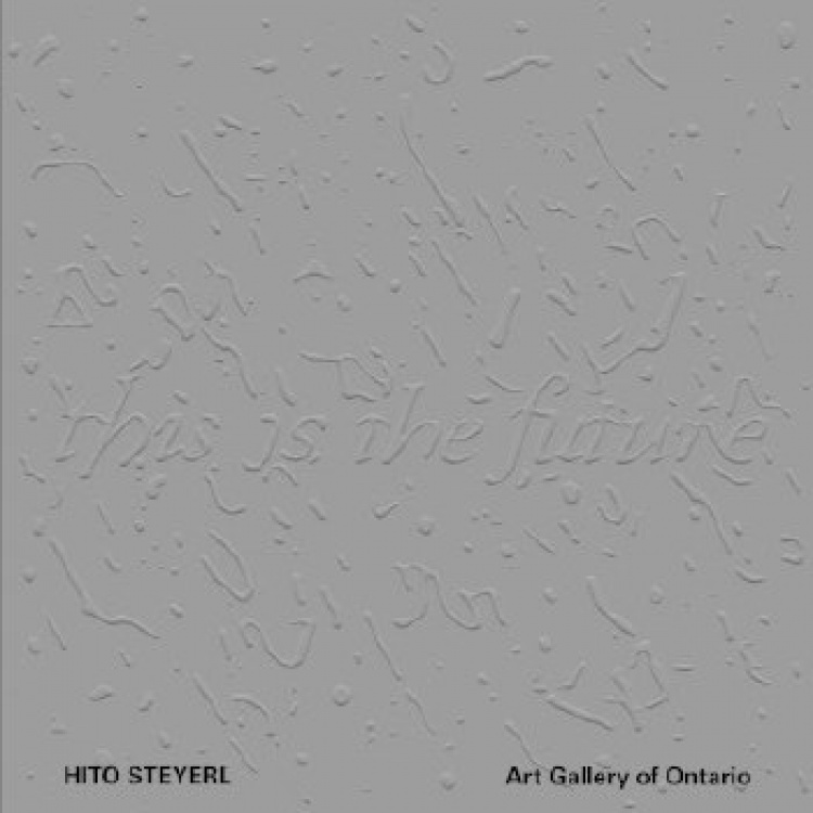 Hito Steyerl: This Is The Future - exhibition catalogue cover